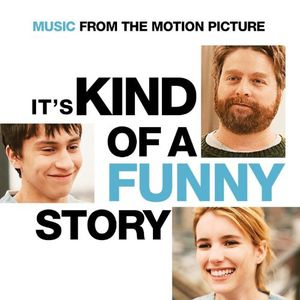 It's Kind of a Funny Story (Original Soundtrack)