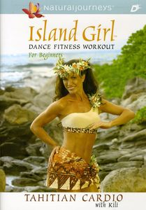Island Girl Dance Fitness Workout: Tahitian Cardio