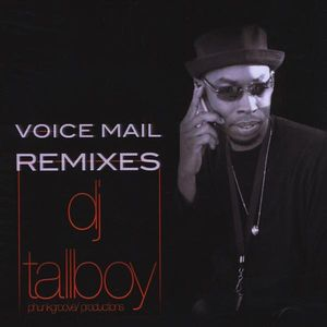 DJ Tallboy: Voicemail Remixes /  Various