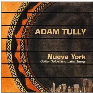 Nueva York: Guitar Solos & Latin Songs