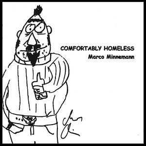 Comfortably Homeless