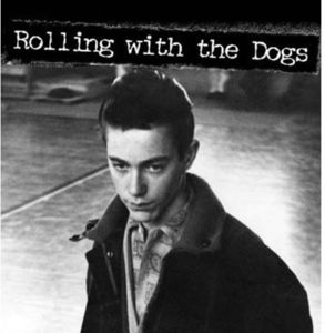 Rolling with the Dogs