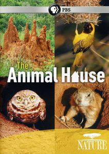 Nature: The Animal House