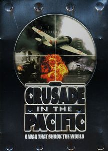 Crusade in the Pacific-War That Shook the World [Import]