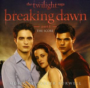 Twilight Saga: Breaking Dawn PT 1 (Score) (Original Soundtrack)