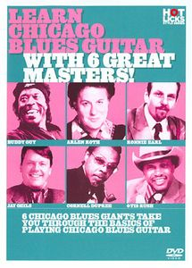 Learn Chicago Blues with 6 Great Masters