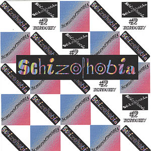 Most of Schizophobia (1997-2003)