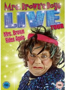 Mrs. Brown's Boys Live Tour Mrs Brown Rides