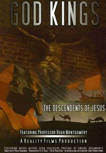 God Kings: Descendents of Jesus