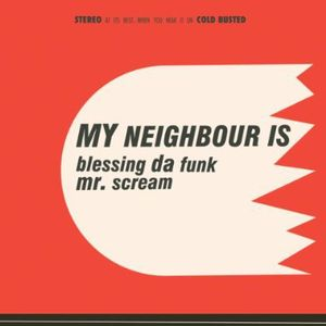Blessing Da Funk /  Mr Scream