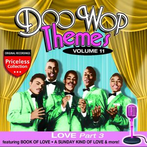 Doo Wop Themes 11: Love - Part 3 /  Various