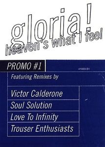 Heaven's What I Feel (X3) /  Gloria's Hitmix