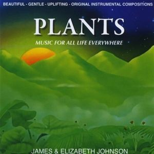 Plants Music for All Life Everywhere