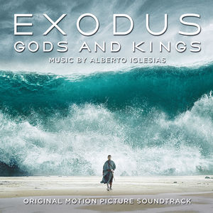 Exodus: Gods & Kings (Original Soundtrack) [Import]