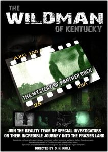 Wildman of Kentucky: The Mystery of Panther Rock