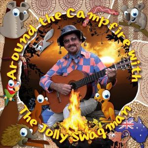 Around the Campfire with the Jolly Swagman