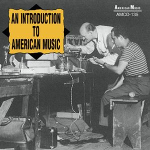 An Introduction to American Music /  Various