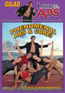 Gilad Lord of the Abs: Phenomenal Abs & Core