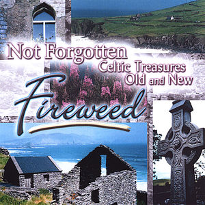 Not Forgotten: Celtic Treasures Old & New