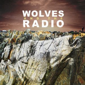 Wolves & the Radio