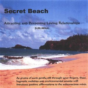 Secret Beach Attracting & Deepening Loving Relatio