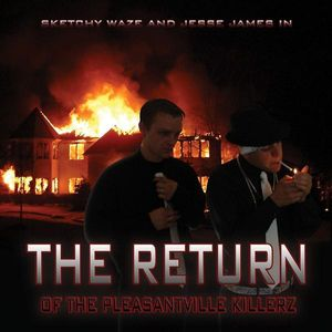 Return of the Pleasantville Killerz