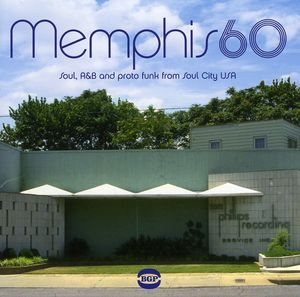 Memphis 60: Soul R&B & Pronto Funk from Soul City [Import]