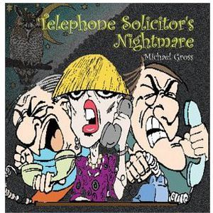 Telephone Solicitors Nightmare