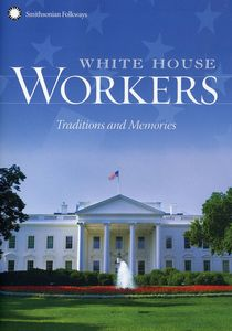 White House Workers: Tradition & Memories