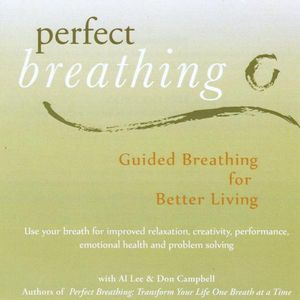 Perfect Breathing: Guided Breathing for Better Liv