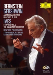Bernstein: Gershwin: An American in Paris /  Ives: Symphony No. 2