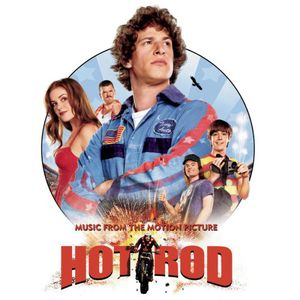 Hot Rod (Original Soundtrack)