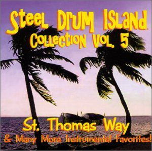 Steel Drum Island Collection: St. Thomas Way & Mor