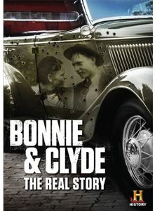 Bonnie & Clyde: Real Story