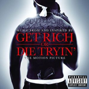 Get Rich or Die Tryin ( 50 Cent ) (Original Soundtrack) [Explicit Content]
