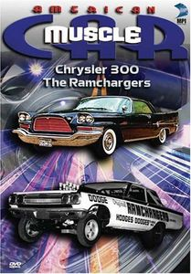 American Musclecar: Chrysler 300 & the Ramchargers