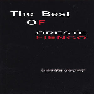 Best of Oreste Fiengo