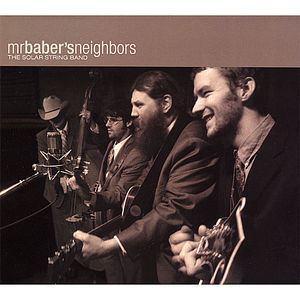 Mr. Baber's Neighbors: The Solar String Band