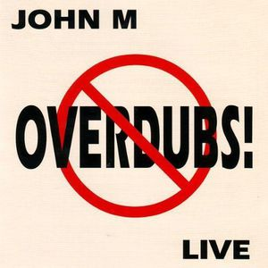 No Overdubs!