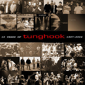 10 Years of Tunghook 1997-2006