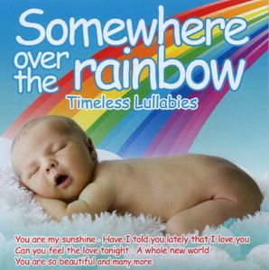 Somewhere Over the Rainbow: Timeless /  Various
