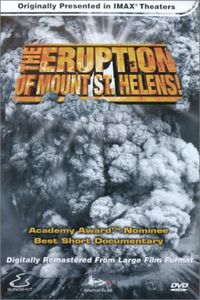 IMAX /  Eruption of Mount St Helens