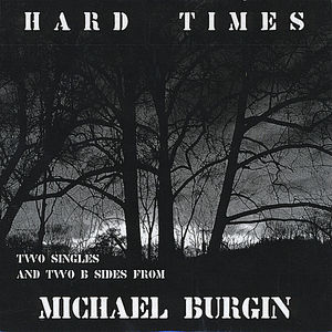 Hard Times (Two Singles & Two B-Sides)