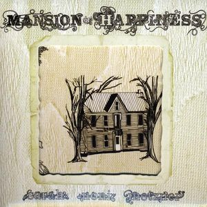 Mansion of Happiness
