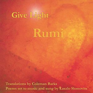 Give Light: Rumi