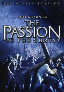 Passion of the Christ: Definitive Edition
