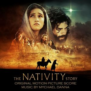 The Nativity Story (Original Score)