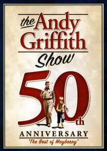 Andy Griffith Show 50th Aniv: Best of Mayberry