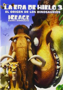 Ice Age 3: Dawn of the Dinosaurs (Spanish)