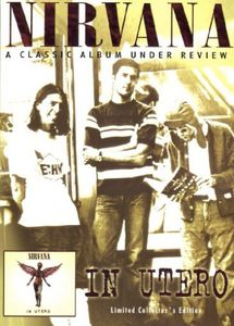In Utero: Under Review